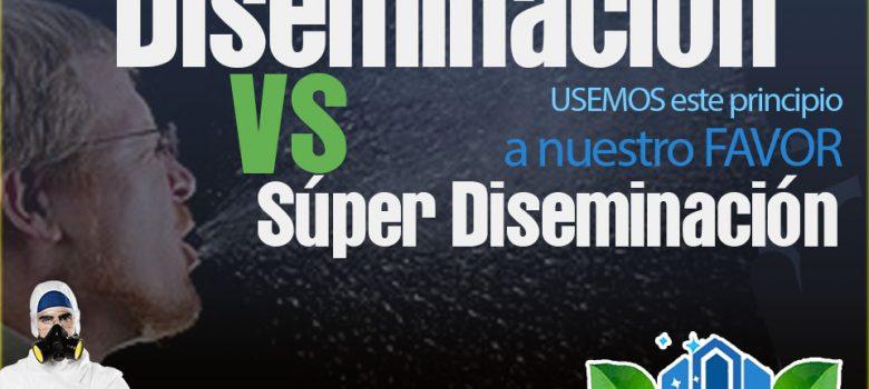diseminación vs super diseminación