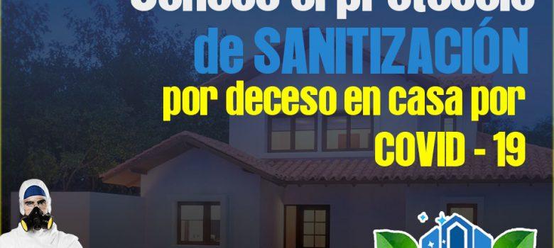 protocolo de sanitizacion en muertes por covid en casa