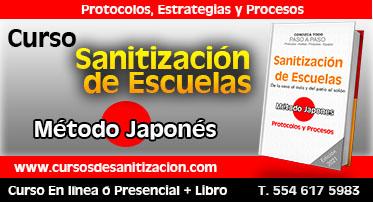 cursos de sanitizacion de escuelas en mexico - metodo japones - protocolos - estrategias y procesos